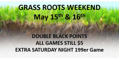 Grass Roots Weekend, May 15-16