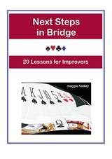Next Steps in Bridge: 20 Lessons for Improvers