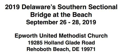 SEPTEMBER 26-28, 2019 SOUTHERN DELAWARE SECTIONAL
