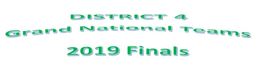 2019 Grand National Teams  Winners District 4